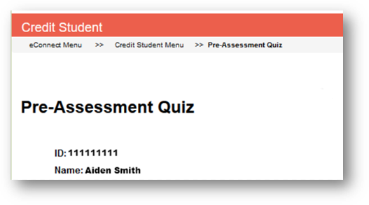 A screenshot from eConnect showing a screen with the heading Pre-Assessment Quiz displaying the student's ID and name below