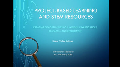 Thumbnail for Project Based Learning and STEM Resources presentation video