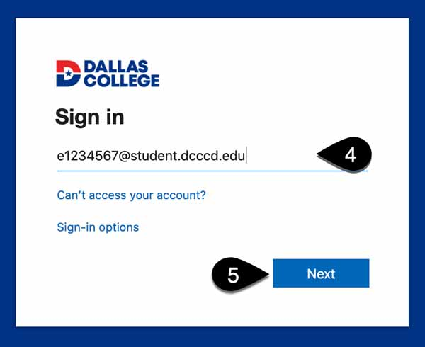 Screenshot of Dallas College Sign in page. Enter email field and Next button are highlighted. The Enter email field has the following example: e1234567@student.dcccd.edu.